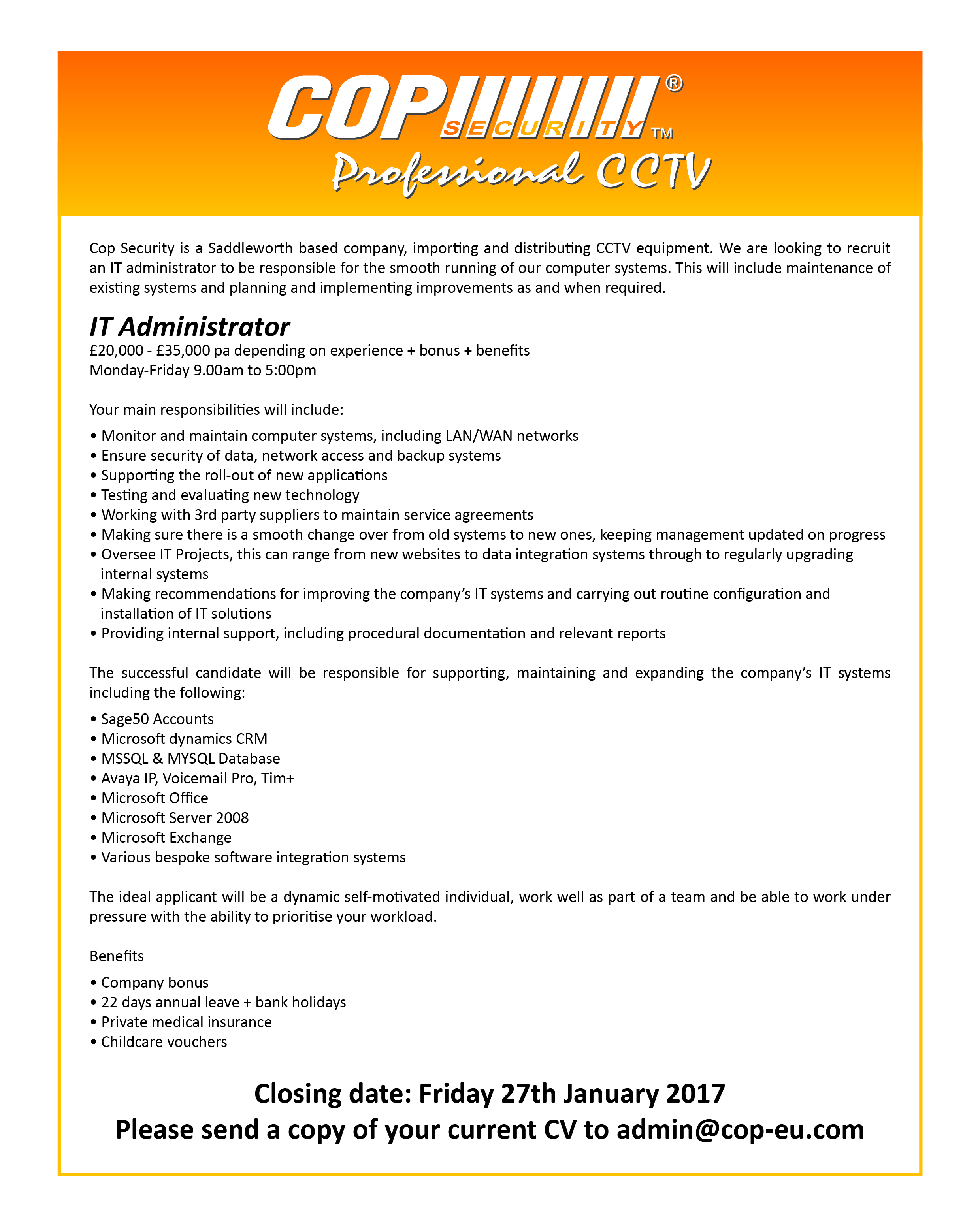 job vacancy it administrator cop security saddleworth share this story